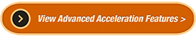 View advanced acceleration features