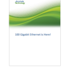 Accolade Technology 100Gigabit Ethernet is Here Whitepaper
